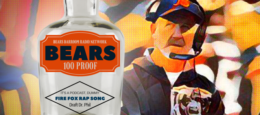 Bears 100 Proof: Fire John Fox Rap Song