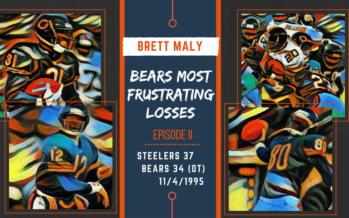FRUSTRATING MOMENTS IN BEARS HISTORY: Episode II: Steelers 37, Bears 34 (OT)