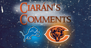 Ciarán's Comments – Lions Bears Preview