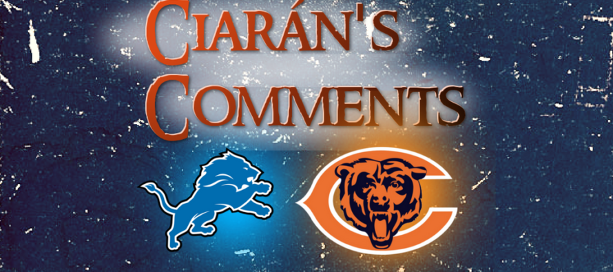 Ciarán's Comments – Lions Bears Preview