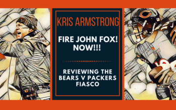 Time For The Anthem – Fire John Fox Now!