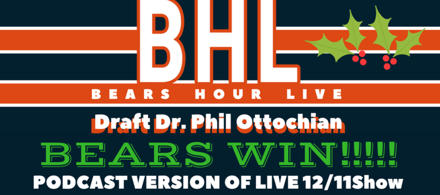 Bears Hour Live with Draft Dr. Phil : Bears Beat Bengals