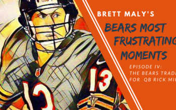Frustrating Moments In Bears History — Episode IV: The Bears Trade for Rick Mirer