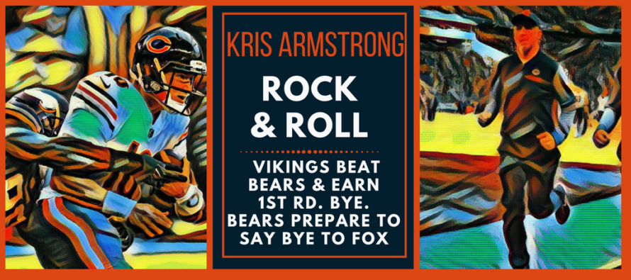 Bears Lose To Vikings – Time To Rock and Roll