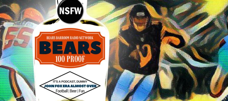 Bears 100 Proof: John Fox Era Almost Over