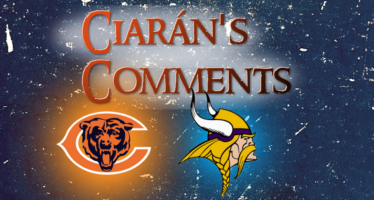 Ciarán's Comments: Bears v Vikings