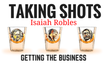 Taking Shots: Getting The Business