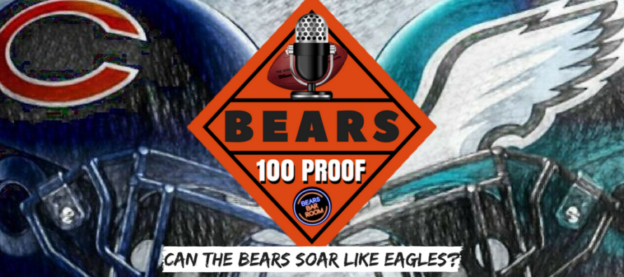 Bears 100 Proof – How Far Are The Bears From Catching the Eagles?