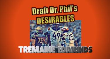Draft Dr. Phil's Desirables: Tremaine Edmunds