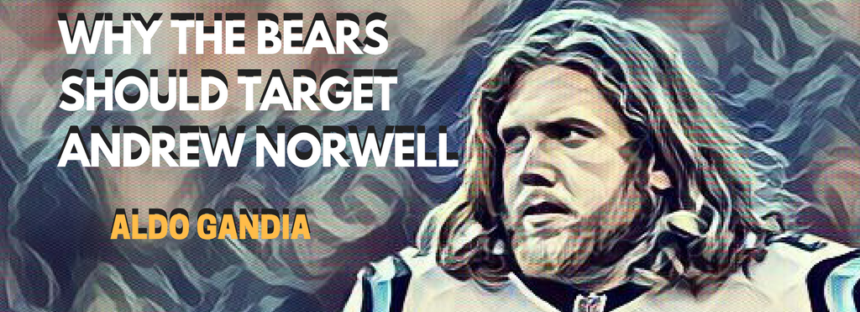 Why The Chicago Bears Should Target Andrew Norwell