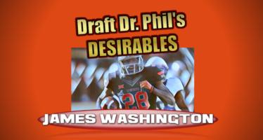 Draft Dr. Phil's Desirables: James Washington