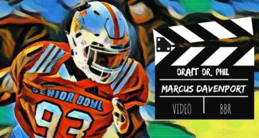 Draft Dr. Phil Desirables: Marcus Davenport